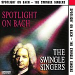 The Swingle Singers Spotlight On Bach