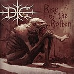 Die Rise Of The Rotten