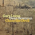 Dean Bowman Chase The Devil