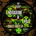 Instigator Sweet Fuck EP