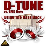 D-Tune Bring The Bass Back (8-Track Maxi-Single)