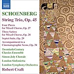 Robert Craft Schoenberg, A.: String Trio / 4 Pieces For Mixed Chorus / 3 Satires / Suite (Craft) (Schoenberg Vol. 11)