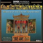 Andrea Marcon Organ Music - Cavazzoni, M. / Fogliano, J. / Antico, A. / Valente, A. / Macque, G. (Historic Organ Series, Vol. 7) (Marcon)