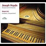 Robert Hill Haydn, F.j.: Keyboard Sonatas Nos. - 8, 10, 20, 30, 31, 32 (Hill)