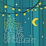 Dave Barnes You, The Night & Candlelight - Ep