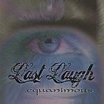 Last Laugh Equanimous