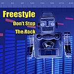 Freestyle Don't Stop The Rock (Re-Recorded / Remastered Versions) (2-Track Single)