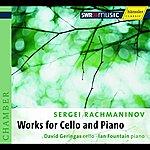 David Geringas Rachmaninov, S.: Cello And Piano Music