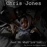 Chris Jones Just Do What You Can