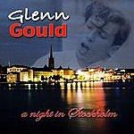 Glenn Gould A Night In Stockholm