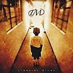 TM Standing Alone