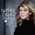 Natalie Grant Greatness Of Our God (2-Track Single)