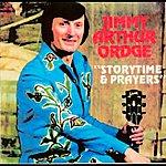 Jimmy Arthur Ordge Storytime & Prayers
