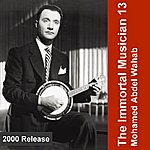 Mohamed Abdel Wahab The Immortal Musician 13