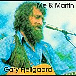 Gary Fjellgaard Me & Martin