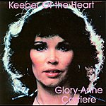 Glory-Anne Carriere Keeper Of The Heart
