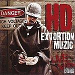 HD Extortion Muzic (Parental Advisory)