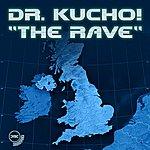 Dr Kucho! The Rave (3-Track Maxi-Single)