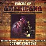 Freddy Fender Voices Of Americana: Crazy Cajun's Cosmic Cowboys
