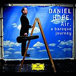 Daniel Hope Air - A Baroque Journey