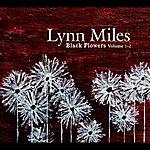 Lynn Miles Black Flowers Vol. 1-2