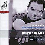 Robert Spano Brahms: Piano Concerto No. 3 In D Major After Violin Concerto, Op. 77