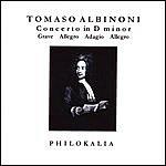 Philokalia Albinoni - Concerto In D Minor