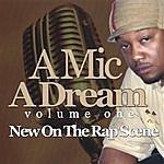 Reggie Webb A Mic & A Dream, Vol.1: New On The Rap Scene
