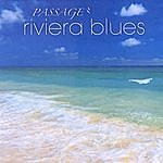 Passage Riviera Blues