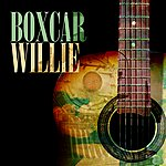Boxcar Willie Boxcar Willie