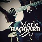 Merle Haggard Merle Haggard