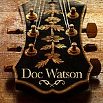 Doc Watson Doc Watson