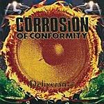 Corrosion Of Conformity Deliverance