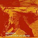 Merzbow Cloud Cock Oo Grand
