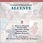 Geraint Jones C.W. Gluck: Alceste 1956 , Vol. 2