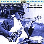 Reverend Gary Davis Crucifixion - Greatest Moments