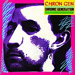 Chron Gen Chronic Generation