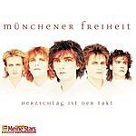 Münchener Freiheit Herzschlag Ist Der Takt