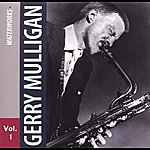 Gerry Mulligan Gerry Mulligan Vol. 1