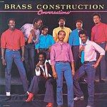 Brass Construction Conversations  (2004 Digital Remaster)