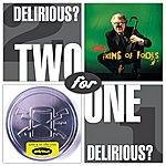 Delirious? 2 For 1 - King Of Fools/Live & In The Can
