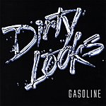 Dirty Looks Gasoline +2 Bonus Tracks