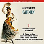 Sir Thomas Beecham Bizet - Carmen (Los Angeles, Gedda, Beecham) (1958/59), Volume 3