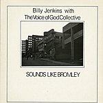 Billy Jenkins Sounds Like Bromley