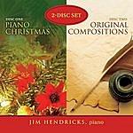 Jim Hendricks Piano Christmas And Original Compositions