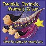 Vicki Pompea Twinkle, Twinkle, Mama's G'tar