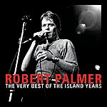 Robert Palmer The Very Best Of The Island Years