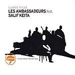 Salif Keita Les Ambassadeurs Feat. Salif Keita - Classic Titles