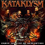 Kataklysm Cross The Line Of Redemption (2-Track Single)