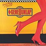 Gene Dunlap Tired Of Being A Nice Guy (2004 Remaster)